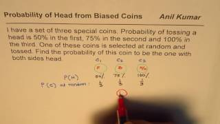 Conditional Probability with Three Biased Coins Bayes Formula Application