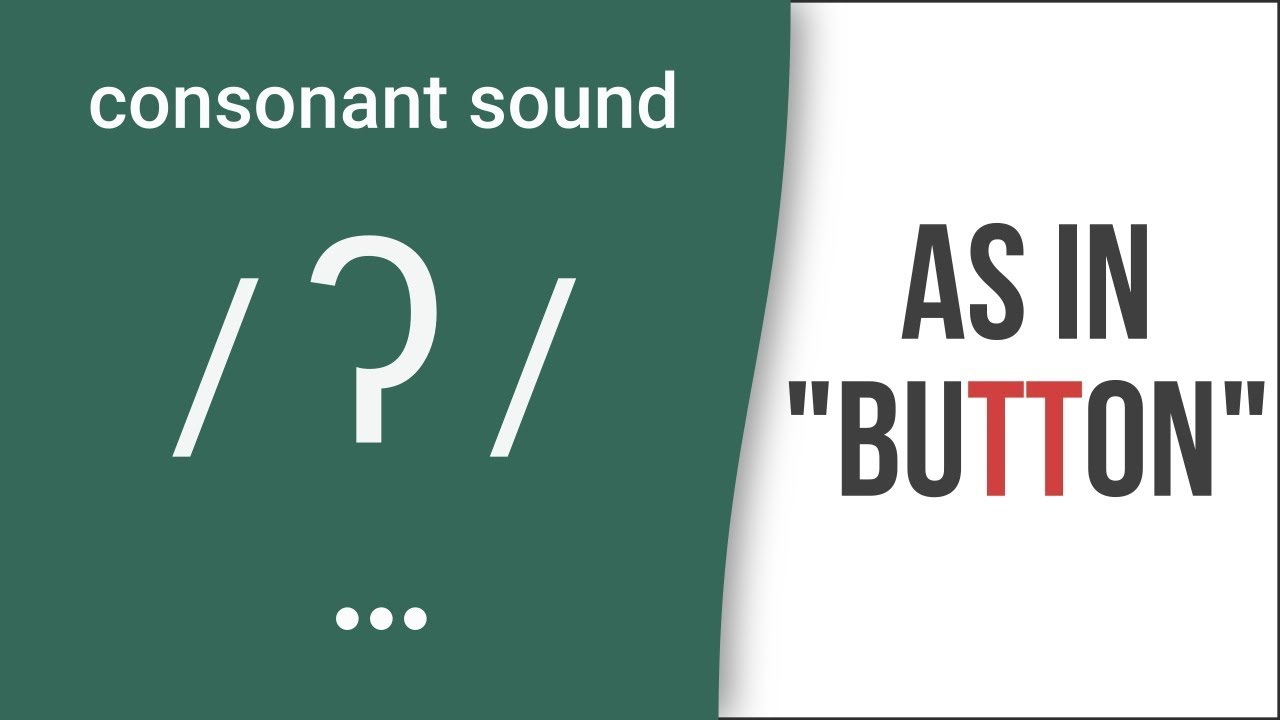 Consonant Sound Glottal T As In Button American English