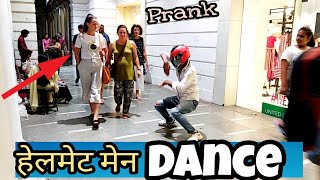 haryanvi prank Helmet Man Dance | prank In Delhi 2018 By VK