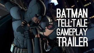 Batman Telltale Gameplay Trailer - First Gameplay Trailer for Batman Telltale Series