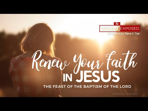 The Word Exposed - RENEW YOUR FAITH IN JESUS (January 12, 2020)