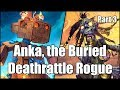 [Hearthstone] Anka, the Buried Deathrattle Rogue (Part 3)