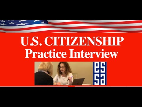 2020 Practice Interview U.S. Citizenship Test