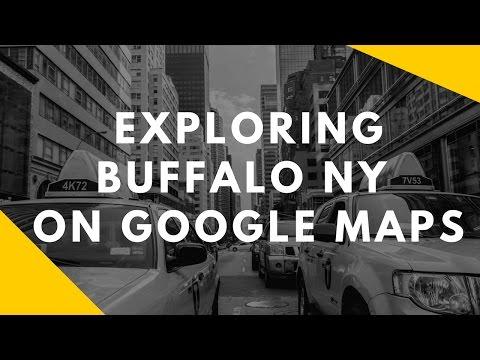 Exploring Buffalo NY in Google Maps
