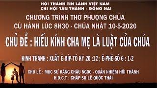 HTTL TÂN THÀNH - Chương Trình Thờ Phượng Chúa - 10/05/2020