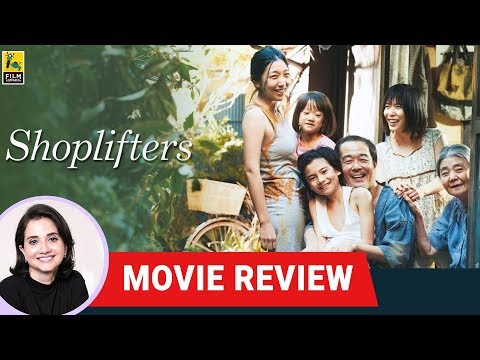 Shoplifters | Movie Review by Anupama Chopra | Hirokazu Kore-eda
