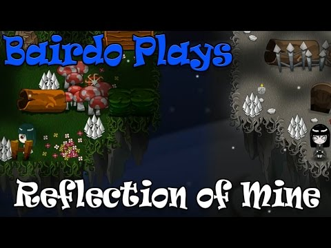 Let's Play Reflection Of Mine E1: Puzzling And Fantastic