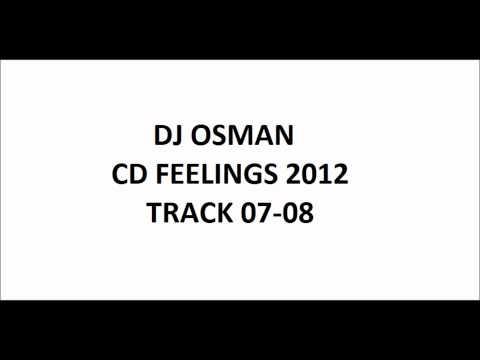 DJ Osman- Feelings 2012-  Beautiful Lie