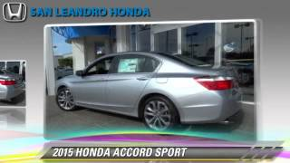 New 2015 Honda Accord Sport - Hayward Oakland Bay Area
