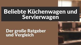 Beliebte Kuchenwagen Und Servierwagen Der Grosse Ratgeber Videourl De