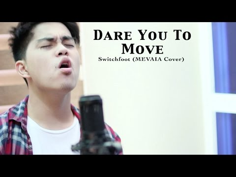 Dare You To Move - Switchfoot (Mevaia cover)