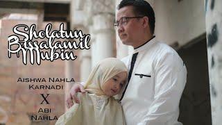 SHOLATUN BISSALAMIL MUBIN COVER - AISHWA NAHLA KARNADI X ABI NAHLA