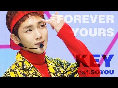 [무대교차편집] Forever Yours (Stage Mix) - KEY (feat 소유)