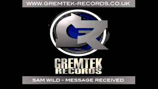 Sam Wild - Message Received
