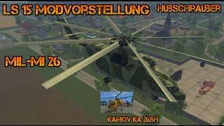 "[""Mil Mi-26"", ""Kamov KA-26SH"", ""Hubschrauber"", ""Helikopter"", ""LS15 mods"", ""Octa's Gameplay"", ""Transporthubschrauber"", ""Lindenhof Map"", ""Flugzeuge"", ""fliegen"", ""Landwirtschafts-Simulator 2015"", ""LS 15"", ""Fahrzeugssimulations-Spiele"", ""Simulator""]"