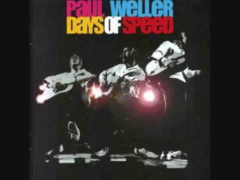 Paul Weller - Days of Speed [FULL LIVE ALBUM]