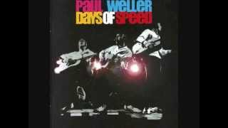 Paul Weller - Days of Speed [FULL LIVE ALBUM]
