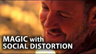 "MAGIC with Social Distortion! - ""The Magic crasher"" Ep 9"
