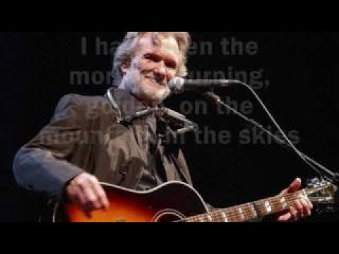 Loving Her Was Easier Than Anything I'll Ever Do Again Kris Kristofferson with lyrics | 2017