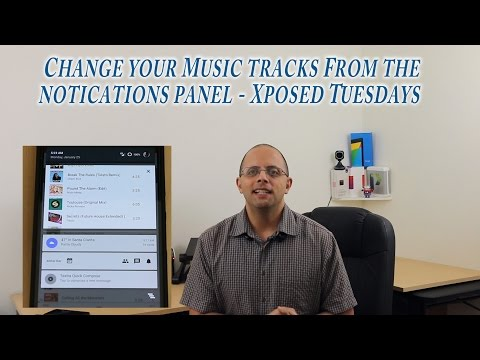 Control your music tracks from your notification panel -  Xposed Tuesdays