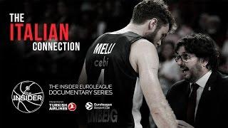 The Insider EuroLeague Documentary: ''The Italian Connection''