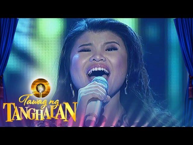 Tawag ng Tanghalan: Pauline Agupitan   And I Am Telling You (Ang Huling Tapatan)