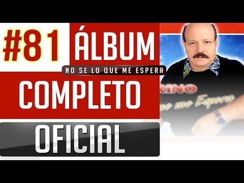 Marino #81 - No Se Lo Que Me Espera [Album Completo Oficial]