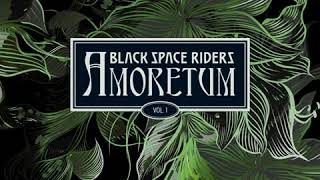 Black Space Riders - Another Sort Of Homecoming (lyrics)