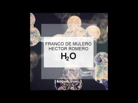 Preview: Franco De Mulero & Hector Romero - H2o (original mix)