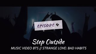 Step Outside // Music Video BTS - Strange Love: Bad Habits