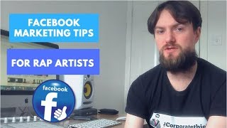 Facebook Tips For Rap Artists  Building A Facebook Fanbase Part 1