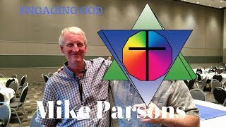 Mike Parsons Engaging God!