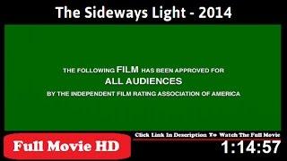 The Sideways Light FiLm Full HD