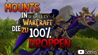 [WoD] Mount Guide #4 - Mounts die zu 100% droppen :)