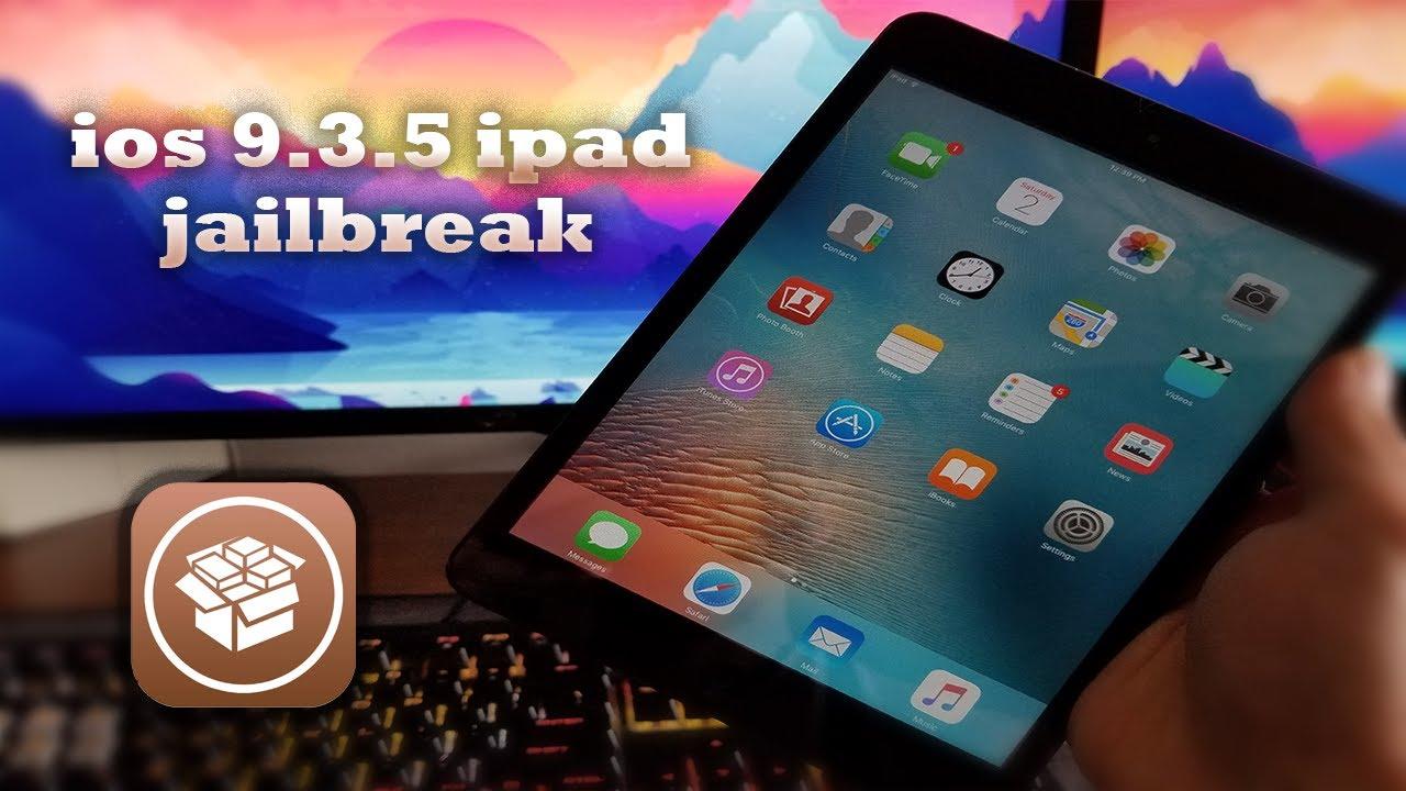Jailbreak ipad 2 9.3.5 free