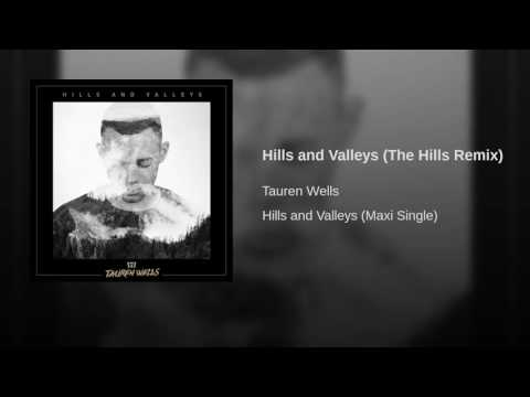 Hills and Valleys (The Hills Remix)