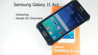 Samsung Galaxy J1 Ace Unboxing and Hands On Overview