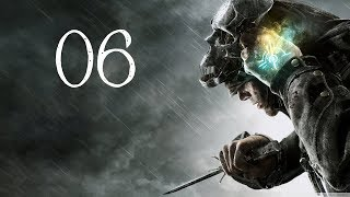 Let's Play Dishonored Part 06 - Is That A Sex Dungeon?