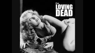 The Loving Dead - Barbiturate