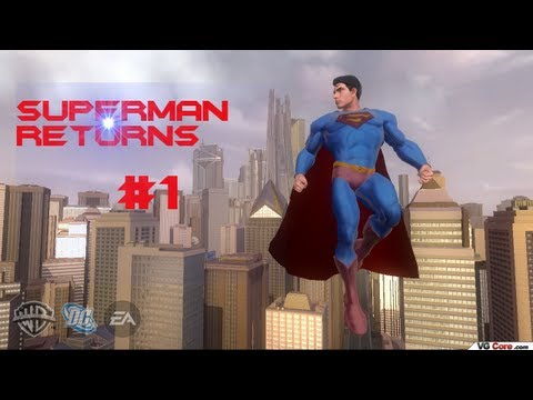 Lets Play Superman Returns (Blind) Part 1- Look in the Sky!