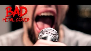 BAD (metal cover by Leo Moracchioli)