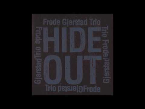 Frode Gjerstad Trio: Two out 2