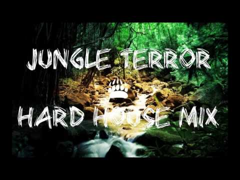 Jungle Terror & Hard House Mix 2017