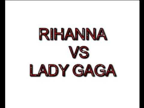 RIHANNA VS LADY GAGA...........MIXED BY DOMSKY