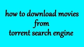 Video how to download movie from torrent search engine download MP3, 3GP, MP4, WEBM, AVI, FLV Oktober 2017