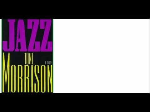 "How Novels Begin: ""Jazz,"" by Toni Morrison"