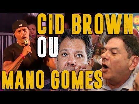 Cid Gomes Manu Brown e a auto crítica permanente