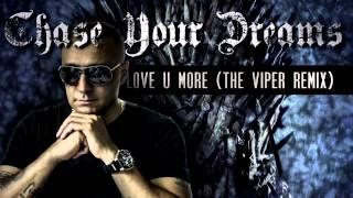 DJ Paul Elstak - Still Love U More (The Viper Remix)