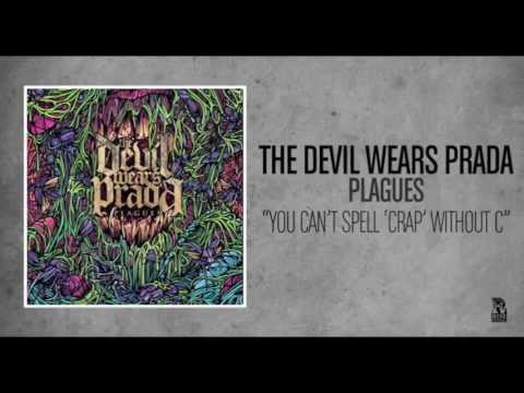The Devil Wears Prada - You Can't Spell
