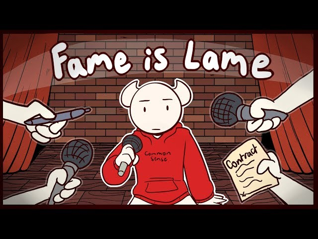 Fame is Lame